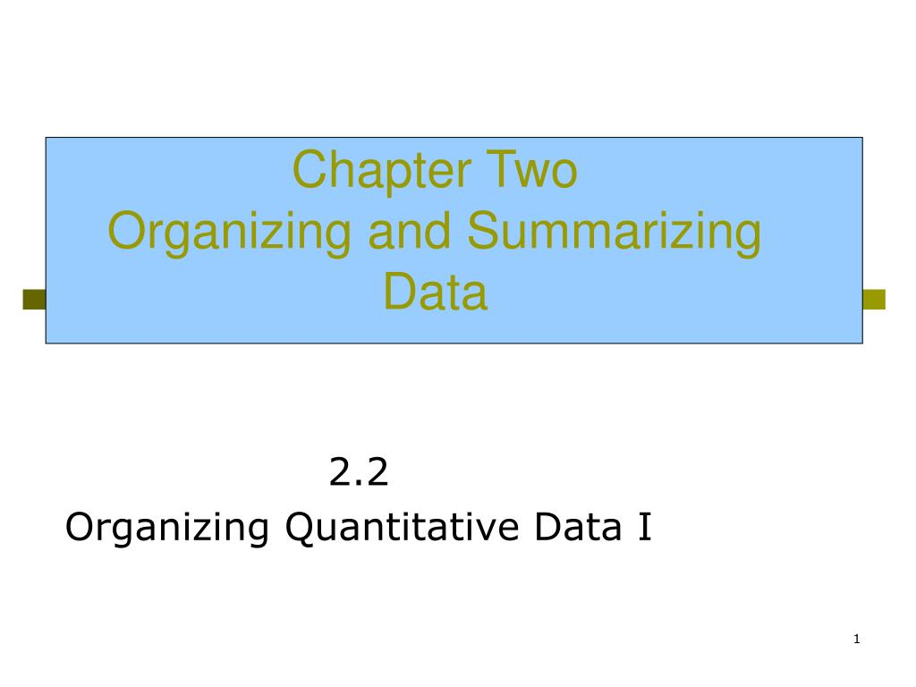 chapter two organizing and summarizing data l.