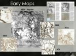 early maps