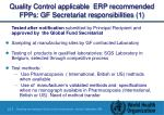 quality control applicable erp recommended fpps gf secretariat responsibilities 1