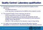 quality control laboratory qualification