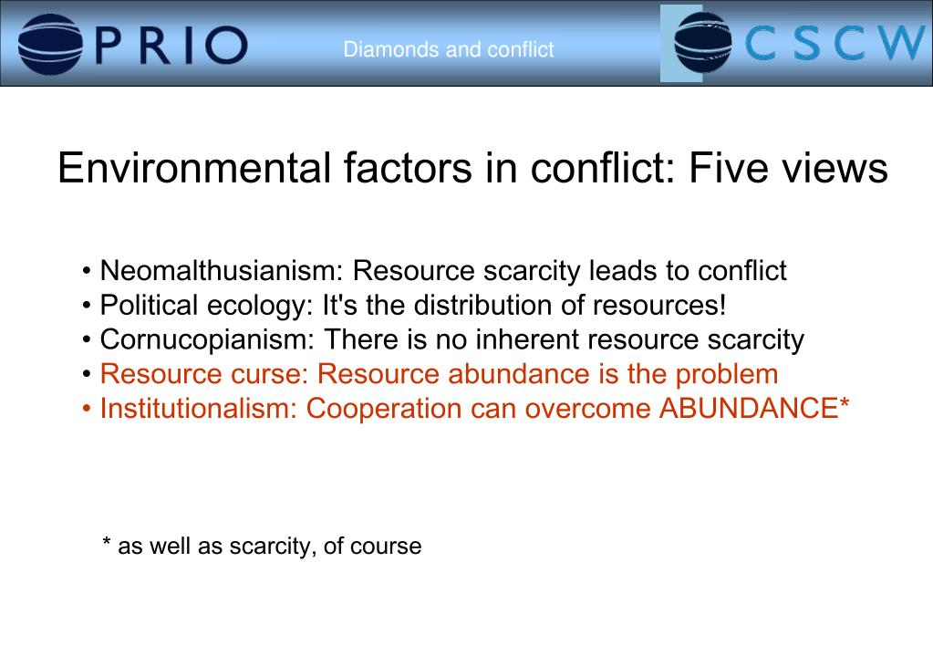 Environmental factors in conflict: Five views