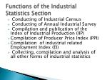 functions of the industrial statistics section
