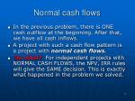 normal cash flows