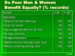 do poor men women benefit equally records