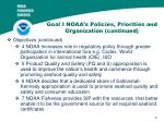 goal i noaa s policies priorities and organization continued