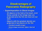 disadvantages of panoramic radiography13