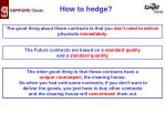 how to hedge4