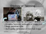 etiology of twinning