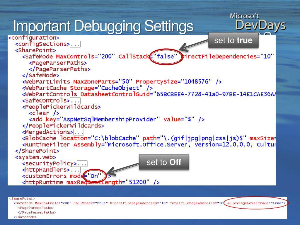 Important Debugging Settings
