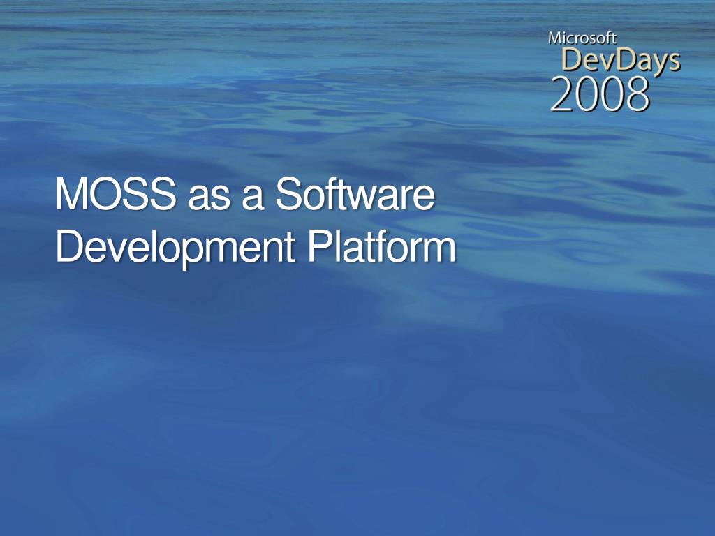 MOSS as a Software