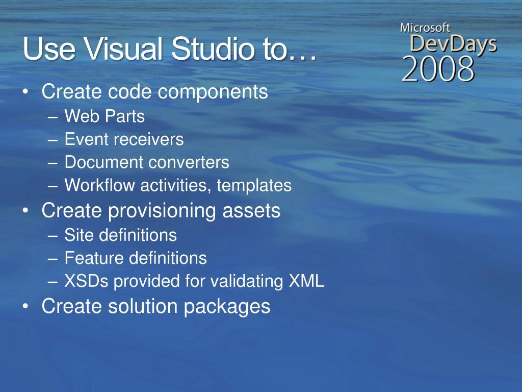 Use Visual Studio to…