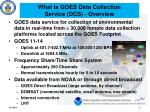 what is goes data collection service dcs overview