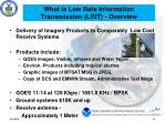 what is low rate information transmission lrit overview