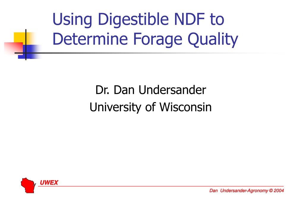 using digestible ndf to determine forage quality l.