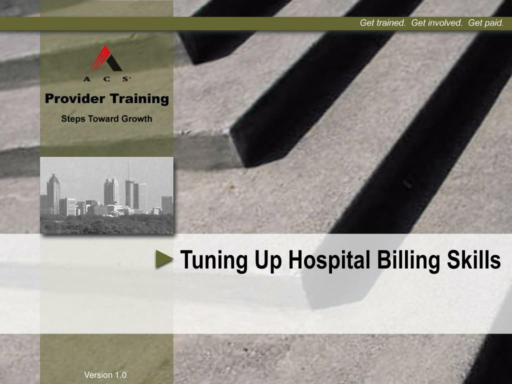 tuning up hospital billing skills l.
