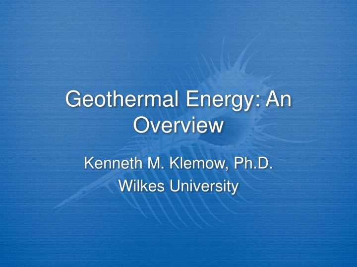 geothermal energy an overview n.