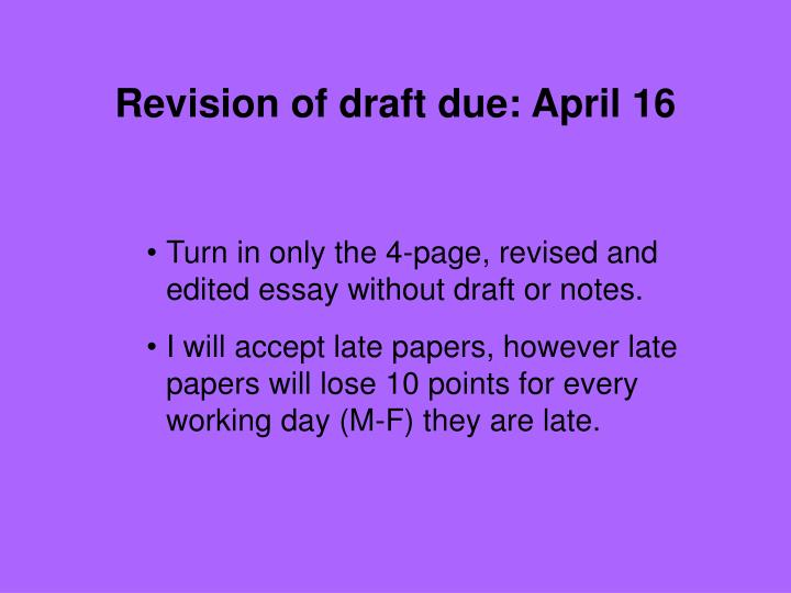 Revision of draft due april 16