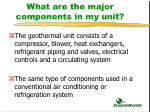 what are the major components in my unit