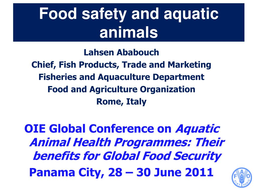 food safety and aquatic animals l.