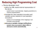 reducing high programming cost