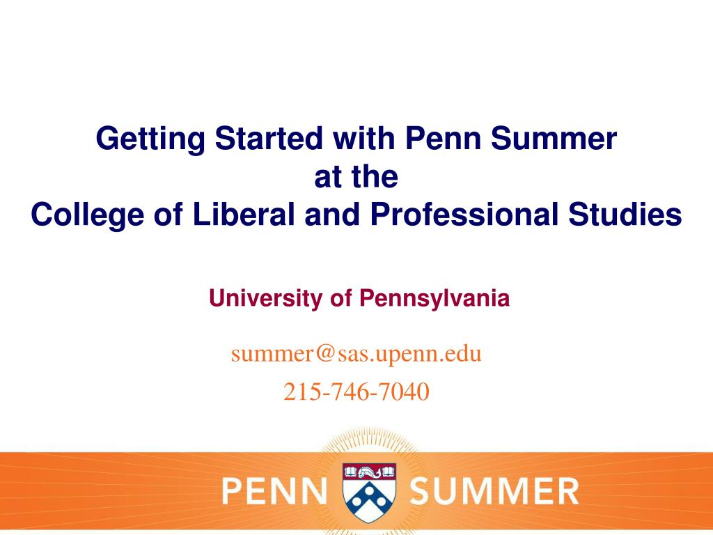 getting started with penn summer at the college of liberal and professional studies l.