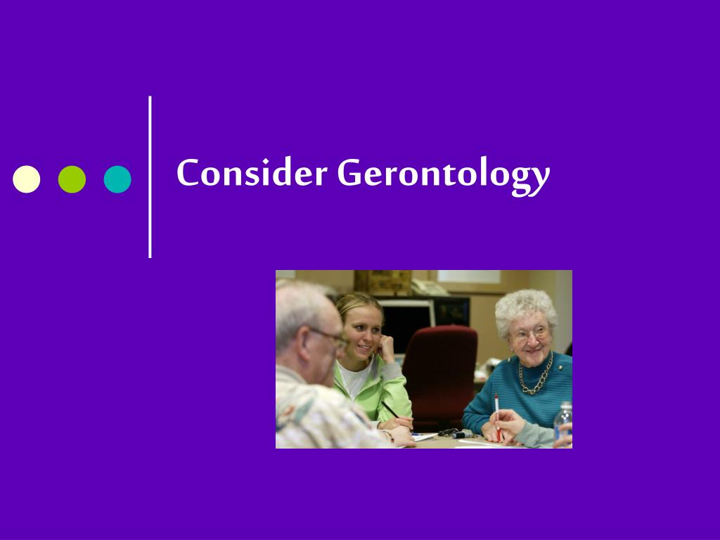 consider gerontology l.