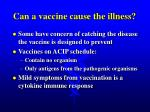 can a vaccine cause the illness