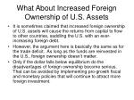 what about increased foreign ownership of u s assets