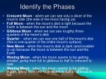identify the phases