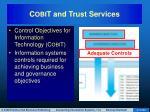 c obi t and trust services