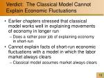 verdict the classical model cannot explain economic fluctuations