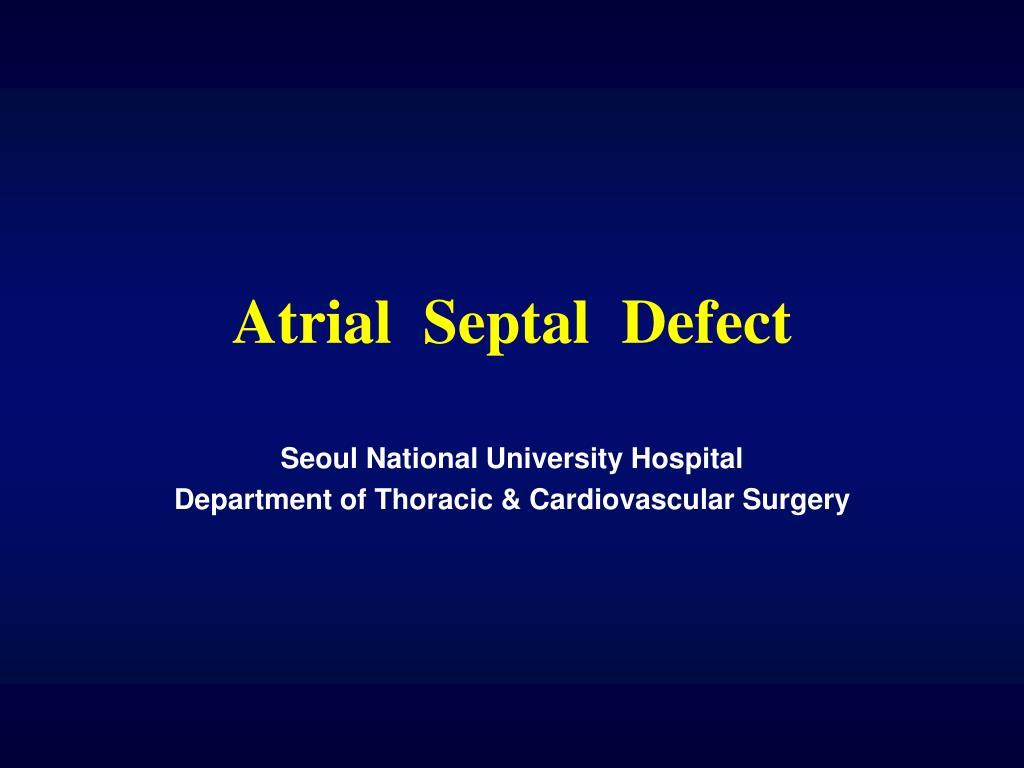 atrial septal defect l.