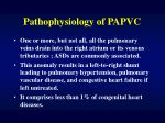 pathophysiology of papvc