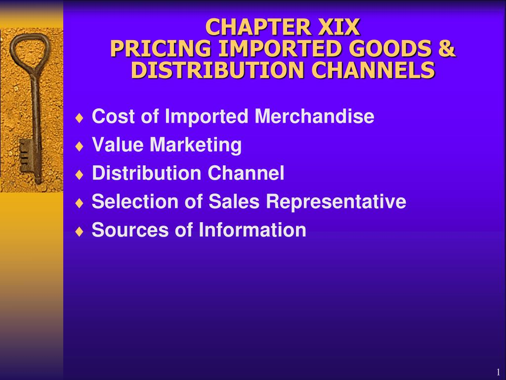 chapter xix pricing imported goods distribution channels l.