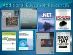additional education resources