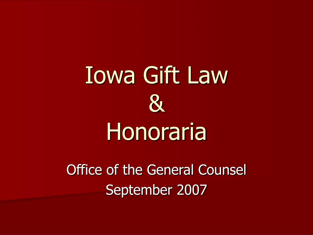 iowa gift law honoraria l.