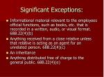 significant exceptions