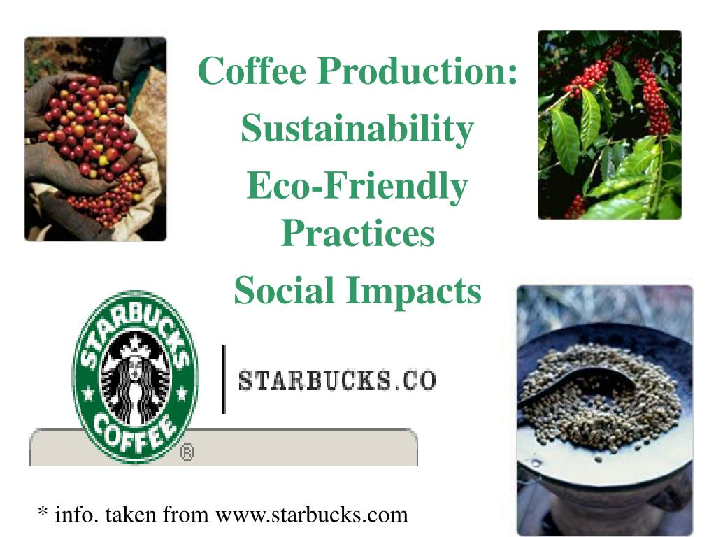 coffee production sustainability eco friendly practices social impacts l.