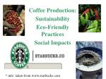 coffee production sustainability eco friendly practices social impacts