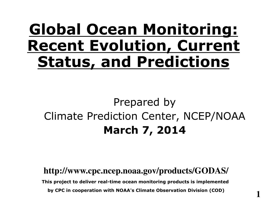 global ocean monitoring recent evolution current status and predictions l.