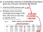 ex a remainder interest in 100 000 of farmland given by a 59 year old donor on 9 6 1017