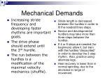 mechanical demands