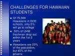 challenges for hawaiian students