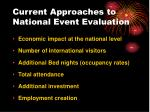 current approaches to national event evaluation