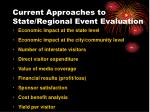 current approaches to state regional event evaluation