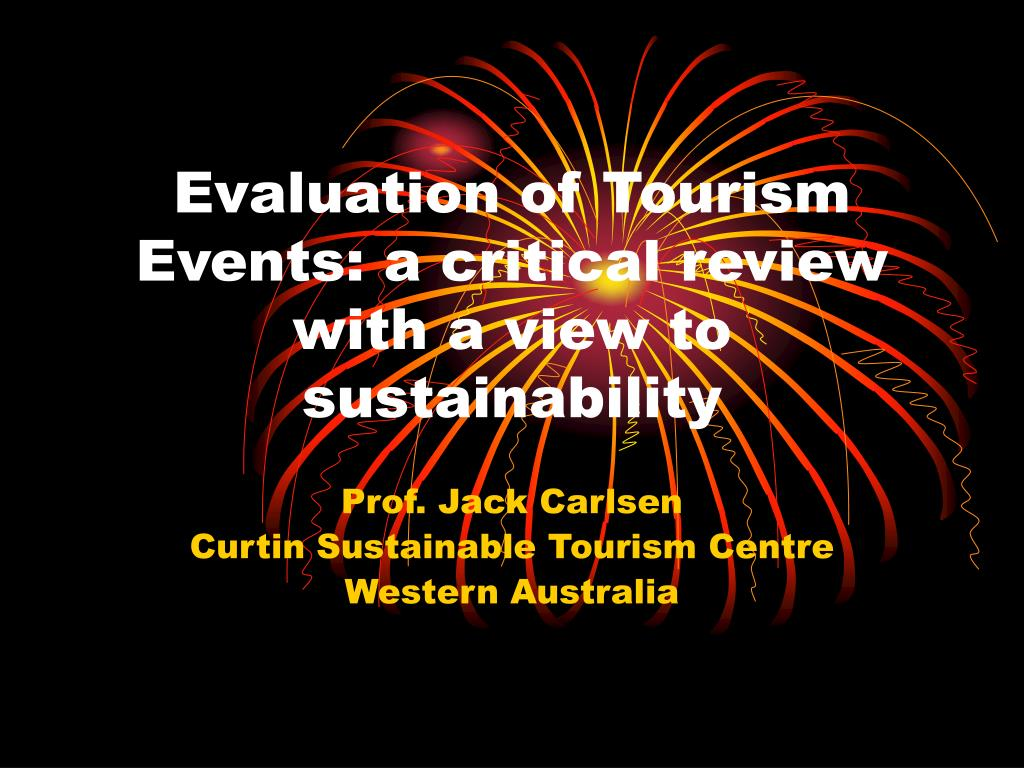 evaluation of tourism events a critical review with a view to sustainability l.