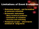 limitations of event evaluation