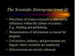the scientific enterprise cont d