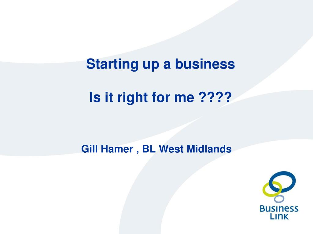 starting up a business is it right for me l.