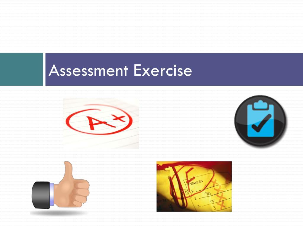 Assessment Exercise